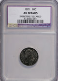 Bust Dimes: , 1821 10C Large Date--Improperly Cleaned--NCS. AU Details. NGCCensus: (9/148). PCGS Population (14/110). Mintage: 1,186,512...