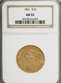 Liberty Eagles, 1851 $10 AU55 NGC....