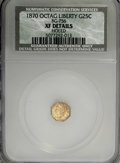 California Fractional Gold: , 1870 25C Liberty Octagonal 25 Cents, BG-756, Low R.7,--Holed--NCS.XF Details. NGC Census: (0/1). PCGS Population (0/7). ...