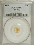 California Fractional Gold: , 1871 25C Liberty Round 25 Cents, BG-813, R.3, MS62 PCGS. PCGSPopulation (35/88). NGC Census: (4/20). (#10674)...
