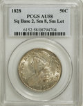Bust Half Dollars, 1828 50C Square Base 2, Small 8, Small Letters AU58 PCGS....