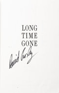 Music Memorabilia:Autographs and Signed Items, David Crosby Signed Long Time Gone Proof Copy....