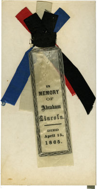 """An Unusual Lincoln Mourning Badge. A small 4.5"""" silk ribbon forms the central element of a striking red, white, blu..."""