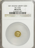 California Fractional Gold: , 1871 50C Liberty Round 50 Cents, BG-1030, R.6, MS63 Prooflike NGC.(#710859)...