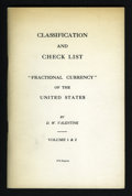 Fractional Currency:First Issue, Fractional Currency of the United States by D.W. Valentine Volume 1 and 2 1976 Reprint. ...