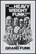 """Movie Posters:Rock and Roll, Get Down Grand Funk (Craddock Films, R-1970). One Sheet (27"""" X41""""). Rock and Roll...."""