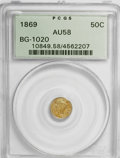 California Fractional Gold: , 1869 50C Liberty Round 50 Cents, BG-1020, Low R.4, AU58 PCGS. PCGSPopulation (14/55). NGC Census: (2/8). (#10849)...