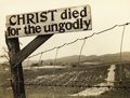 Photography :20th Century , MARGARET BOURKE-WHITE (American, 1904-1971). Christ Died for the Ungodly, 1935. Silver gelatin, 1940s. Paper: 11 x 14 in...