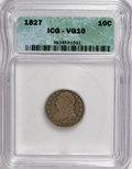 Bust Dimes: , 1827 10C VG10 ICG. NGC Census: (1/234). PCGS Population (5/256).Mintage: 1,300,000. Numismedia Wsl. Price for NGC/PCGS coi...