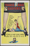 """Movie Posters:Bad Girl, Three Bad Sisters (United Artists, 1956). One Sheet (27"""" X 41"""").Bad Girl...."""