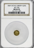 California Fractional Gold, 1869 25C Liberty Octagonal 25 Cents, BG-749, High R.5, MS62Prooflike NGC. PCGS Population (8/8). (#10...