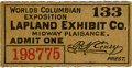 General Historic Events:World Fairs, World's Columbian Exposition: Lapland Exhibit Company Ticket. ...