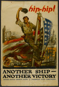 "Movie Posters:War, War Propaganda Poster (U.S. Shipping Board, 1910s). World War IPoster (40"" X 60"") ""Another Ship - Another Victory"". War...."