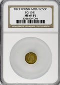 California Fractional Gold, 1873 50C Indian Round 50 Cents, BG-1051, Low R.5, MS64 ProoflikeNGC....