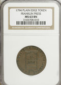 Colonials, 1794 TOKEN Franklin Press Plain Edge Token MS63 Brown NGC. PCGSPopulation (17/6). (#630)...
