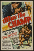 "Movie Posters:Sports, Alias the Champ (Republic, 1949). One Sheet (27"" X 41"") Flat-Folded. Sports...."