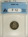 Bust Dimes: , 1824/2 10C F12 ANACS. NGC Census: (0/52). PCGS Population (3/35).Mintage: 100,000. Numismedia Wsl. Price for NGC/PCGS coin...