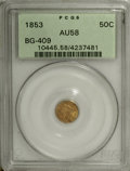 California Fractional Gold: , 1853 50C Liberty Round 50 Cents, BG-409, R.3, AU58 PCGS, Die StateIV with dramatic cracks and breaks, in a green label hol... (Total:3 Coins)