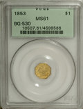 California Fractional Gold: , 1853 $1 Liberty Octagonal 1 Dollar, BG-530, R.2, MS61 PCGS. Thisevenly struck yellow-gold representative has satin luster ...