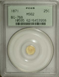 California Fractional Gold: , 1871 25C Liberty Octagonal 25 Cents, BG-768, Low R.6, MS62 PCGS. Aprooflike straw-gold specimen with a few wispy slide mar...