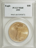 Modern Bullion Coins: , 1999 G$50 One-Ounce Gold Eagle MS68 PCGS. PCGS Population(175/1293). NGC Census: (42/1117). Numismedia Wsl. Price for NGC...