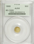 California Fractional Gold: , 1869 50C Liberty Round 50 Cents, BG-1020, Low R.4, AU58 PCGS. PCGSPopulation (15/55). NGC Census: (2/8). (#10849)...