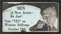 Political:Posters & Broadsides (1896-present), Woman's Suffrage: New Jersey Pro-Suffrage Trolley Sign....