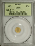 "California Fractional Gold: , 1873 25C Liberty Round 25 Cents, BG-817, R.3, MS65 PCGS. Die StateI. The standard Breen-Gillio reference cautions, ""Always..."