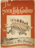 Books:Children's Books, Dr. Seuss. The Seven Lady Godivas. New York: Random House,[1939]. First edition, first printing. Good in worn, pric...