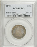 Proof Seated Quarters: , 1875 25C PR63 PCGS. PCGS Population (29/45). NGC Census: (27/75).Mintage: 700. Numismedia Wsl. Price for NGC/PCGS coin in ...