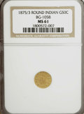California Fractional Gold: , 1875/3 50C Indian Round 50 Cents, BG-1058, R.3, MS61 NGC. NGCCensus: (4/11). PCGS Population (9/100). (#10887)...