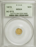 California Fractional Gold: , 1873 50C Liberty Octagonal 50 Cents, BG-915, Low R.4, MS64 PCGS.PCGS Population (34/27). NGC Census: (3/6). (#10773)...