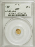 California Fractional Gold: , 1881 25C Indian Octagonal 25 Cents, BG-799BB, High R.6 MS61 PCGS.PCGS Population (1/10). NGC Census: (0/1). (#10654)...
