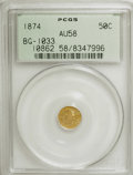 California Fractional Gold: , 1874 50C Liberty Round 50 Cents, BG-1033, R.5, AU58 PCGS. PCGSPopulation (7/17). NGC Census: (0/1). (#10862)...