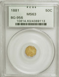 California Fractional Gold: , 1881 50C Indian Octagonal 50 Cents, BG-956, High R.4, MS63 PCGS.PCGS Population (7/35). NGC Census: (1/2). (#10814)...