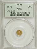 California Fractional Gold: , 1876 25C Liberty Octagonal 25 Cents, BG-778, Low R.7, AU53 PCGS.PCGS Population (1/7). NGC Census: (0/1). (#10605)...