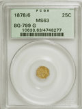 California Fractional Gold: , 1878/6 25C Indian Octagonal 25 Cents, BG-799G, R.5, MS63 PCGS. PCGSPopulation (7/25). (#10633)...