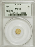 California Fractional Gold: , Undated 25C Liberty Round 25 Cents, BG-222, R.2, MS63 PCGS. PCGSPopulation (108/118). NGC Census: (13/21). (#10407)...