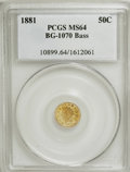 California Fractional Gold, 1881 50C Indian Round 50 Cents, BG-1070, R.5, MS64 PCGS....