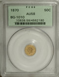 California Fractional Gold: , 1870 50C Liberty Round 50 Cents, BG-1010, R.3, AU58 PCGS,olive-gold patina, the left reverse has thin marks, in a greenla... (Total: 3 Coins)