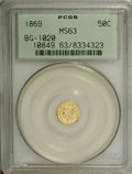 California Fractional Gold: , 1869 50C Liberty Round 50 Cents, BG-1020, Low R.4, MS63 PCGS. Aprooflike sun-gold example with impressively clean fields a...
