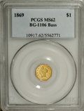 California Fractional Gold: , 1869 $1 Liberty Octagonal 1 Dollar, BG-1106, High R.4, MS62 PCGS.Ex: Bass. Reflective fields and green-gold color are acce...