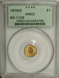 California Fractional Gold: , 1876/5 $1 Indian Octagonal 1 Dollar, BG-1129, R.4 MS62 PCGS. Fromthe same dies as BG-1127 and BG-1128, but now the 5 in th...