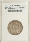 Bust Quarters: , 1819 25C Small 9--Cleaned--ANACS. VF20 Details. B-3. NGC Census: (12/104). PCGS Population (3/60). Mintage: 144,000. Numism...