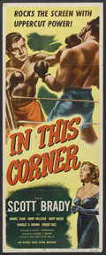 "Movie Posters:Sports, In This Corner (Eagle Lion, 1948). Insert (14"" X 36""). Drama. Starring Scott Brady, Anabel Shaw, Jimmy Millican, Mary Meade,..."
