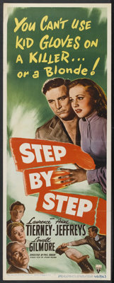 "Step by Step (RKO, 1946). Insert (14"" X 36""). Crime. Starring Lawrence Tierney, Anne Jeffreys, Lowell Gilmore..."