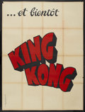 """Movie Posters:Horror, King Kong (RKO, 1933). French Grande (47"""" X 63"""") Advance. Horror. Starring Fay Wray, Robert Armstrong, Bruce Cabot, Frank Re..."""