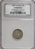 Coins of Hawaii: , 1883 10C Hawaii Ten Cents--Improperly Cleaned--NCS. VF Details. NGCCensus: (2/269). PCGS Population (22/430). Mintage: 250...