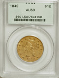 Liberty Eagles: , 1849 $10 AU50 PCGS. PCGS Population (50/103). NGC Census: (92/361).Mintage: 653,618. Numismedia Wsl. Price for NGC/PCGS co...
