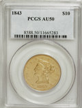 Liberty Eagles, 1843 $10 AU50 PCGS....